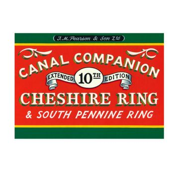 Pearson's Canal Companion: Cheshire Ring & South Pennine Ring, 10th edition 1